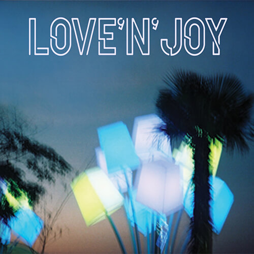 Love'n'Joy - Singles Collection CD 2018, Written by Love'n'Joy